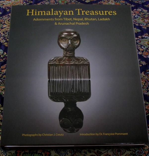 Himalayan Treasures, Adornments from Tibet, Nepal, Bhutan, Ladakh & Arunchal Pradesh
